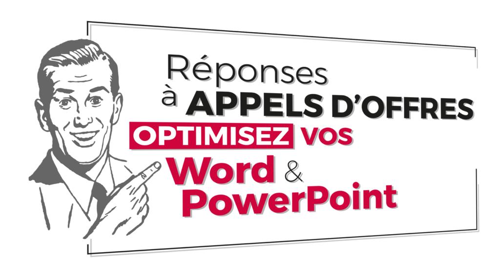 Réponses à appels d'offres – Optimisez vos Word et PowerPoint